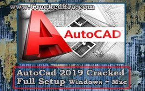 AutoCAD 2019 Cracked Setup for Windows & Mac