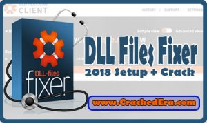 DLL Files Fixer Crack with Latest 2018 Setup Free Download