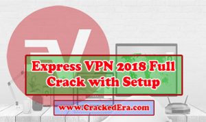 Express VPN Crack Feature