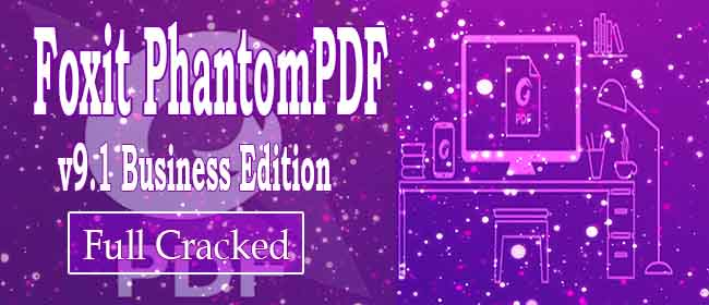 Cover Image of Foxit PhantomPDF Crack